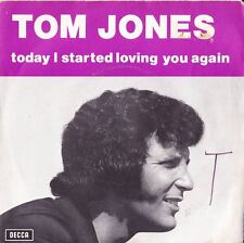 TOM JONES Today I Started Loving You Again / I Still... DECCA 1973 ★★★★★★★★★★★★★
