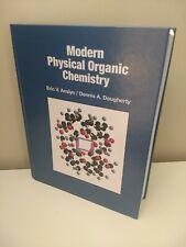 Modern Physical Organic Chemistry, Anslyn, Dougherty 9781891389313 Like New