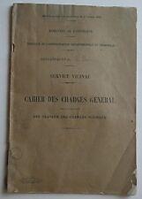 Cahier des Charges Général pour L'exécution des travaux chemins vicinaux 1921