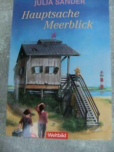 Hauptsache Meerblick von Julia Sander - Unterhaltsamer Roman