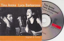 CD CARDSLEEVE TINA ARENA & LUCA BARBAROSSA 2T SEGNALI DI FUMO DE 2000 TBE