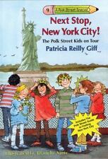 Next Stop, New York City! (Polk Street Special) by Patricia Reilly Giff, Good Bo