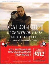 PUBLICITE ADVERTISING  2010   RTL 2 radio  CALOGERO au ZENITH DE PARIS