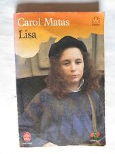 Lisa  de Carol Matas – Le livre de poche – jeunesse -