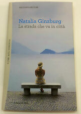 La strada che va in città Natalia Ginzburg