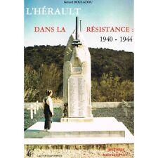 L'HÉRAULT dans la RÉSISTANCE 1940-1944 de Gérard BOULADOU Mourèze Sylvanès Claie