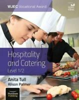WJEC Vocational Award Hospitality and Catering Level 1/2 9781911208648
