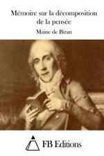 Mémoire Sur la décomposition de la Pensée by Maine de Biran (2015, Paperback)