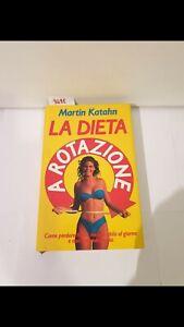 La dieta a rotazione di Martin katahn