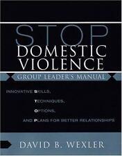DAVID B. WEXLER - STOP Domestic Violence: Innovative Skills, ** Brand New **