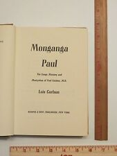 AFRICA  DR CONGO MONGANGA (Doctor) PAUL Biography  LOIS CARLSON 1966 1st ed.