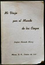 MI VIAJE POR EL MUNDO DE LOS CIEGOS, CHAVEZ, 1964,BLIND