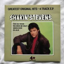 SHAKIN' STEVENS UK 4 TRACK EP GREEN DOOR OH JULIE THIS OLE HOUSE  DRIVE ME CRAZY