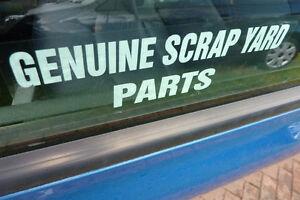 Genuine scrap yard parts funny car window sticker reverse printed white