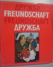Freundschaft -Freundschaft  Deutsch-Russische Freundschaft //Bildband 1974