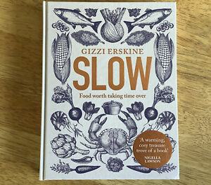 Slow: Food Worth Taking Time Over by Gizzi Erskine - Preowned