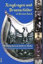 Collare di anello und Piastre seno nel Terzo Reich (Wilhelm Saris/Andrew Mollo)