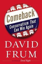 Comeback: Conservatism That Can Win Again Frum, David Hardcover