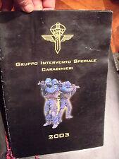 CALENDARIO G.I.S. GRUPPO INTERVENTO SPECIALE CARABINIERI  ANNO 2003