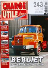 Charge Utile magazine n°243-2013-BERLIET-DAF XF-RENAULT AUTOCARS-DODGE-BERTHELAR