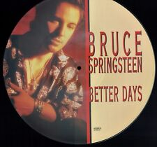 """BRUCE SPRINGSTEEN - 12"""" - Better Days. PICTURE DISC UK 3 Track. Columbia"""