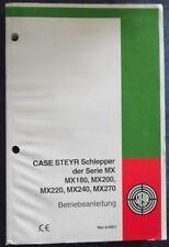 Case Steyr Schlepper MX180 , MX200 , MX220 , MX240 , MX270 Betriebsanleitung