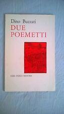 dino buzzati:due poemetti - neri pozza