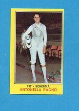 CAMPIONI dello SPORT 1970-71-Figurina n.297- ANTONELLA RAGNO -SCHERMA-NEW