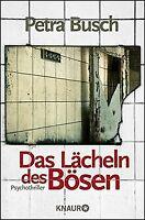 Das Lächeln des Bösen: Psychothriller von Busch, Petra   Buch   Zustand gut