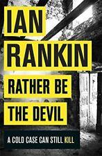 Ian Rankin - Rather Be The Devil *NEW* + FREE P&P