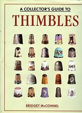 Collectors Guide to Thimbles by McConnel, Bridget