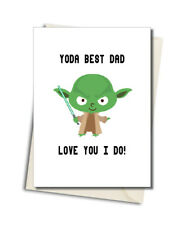 Yoda Star Wars Funny Fathers Dad Day Card  ( can Be Personlised )