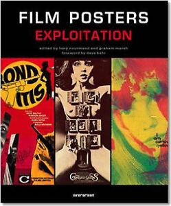 FILM POSTERS EXPLOITATION By Tony Nourmand **New**