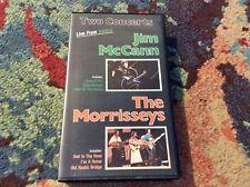 Jim McCann The Morrisseys VHS 1987 Irish Rego Folk Very Rare Excellent