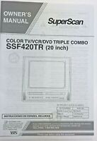 Owners Manual SuperScan Tv Dvd VCR Combo SSF420TR
