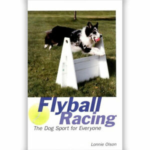 Flyball Racing by L OLSON (Paperback, 1997)