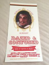 Matt Dye Blunt Graffix - Dazed and Confused (Alright) '14 S/N Screen Print RARE!