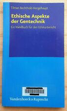 Ethische Aspekte der Gentechnik. Ein Handbuch für den Ethikunterri 9783525616031