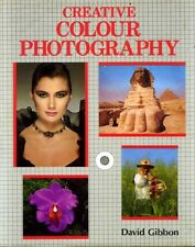 Hicks, Roger & Glanfield, Colin CREATIVE COLOUR PHOTOGRAPHY Hardback BOOK
