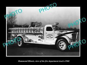 OLD 8x6 HISTORIC PHOTO OF HAMMOND ILLINOIS THE FIRE DEPARTMENT TRUCK c1960