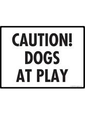 "Caution! Dogs at Play Aluminum Dog Sign - 12"" x 9"""