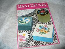 RIVISTA MANI DI FATA APRILE 1972 CANETTA MAGLIA RICAMO UNCINETTO CHIACCHIERINO