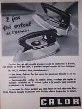 PUBLICITÉ DE PRESSE 1958 FER A REPASSER CALOR - ADVERTISING