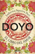 Doyo. el Libro Del Amor : El libro del amor  (ExLib) by Ludovica Squirru Dari