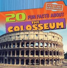 20 Fun Facts about the Colosseum (Fun Fact File: World Wonders!)