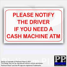 1x si prega di informare guidatore se avete bisogno di un bancomat ATM-Taxi, Mini, taxi, esterno-RW