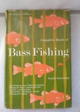 COMPLETE BOOK OF BASS FISHING by Grits Gresham 1969 Hardcover with Dust Jacket