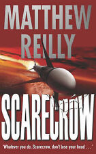 Scarecrow, By Matthew Reilly,in Used but Acceptable condition