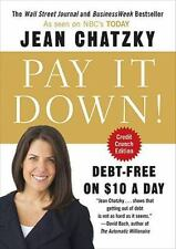 Pay It Down!: Debt-Free on $10 a Day - LikeNew - Chatzky, Jean - Paperback