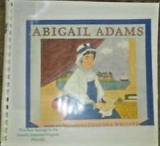 Abigail Adams by Alexandra Wallner - in Braille for the Blind Children